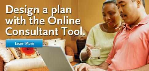 Design a plan with the online consultant tool.