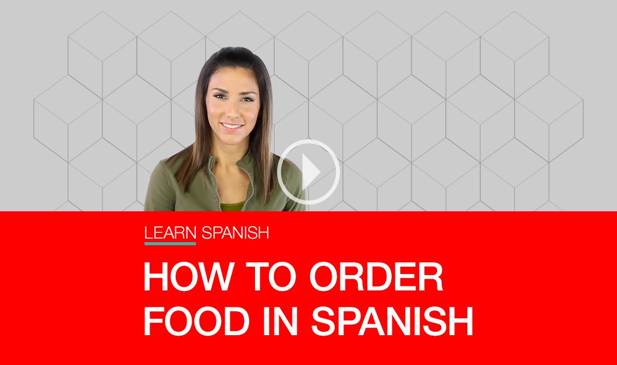 How To Order Food In Spanish Fluenz Blog