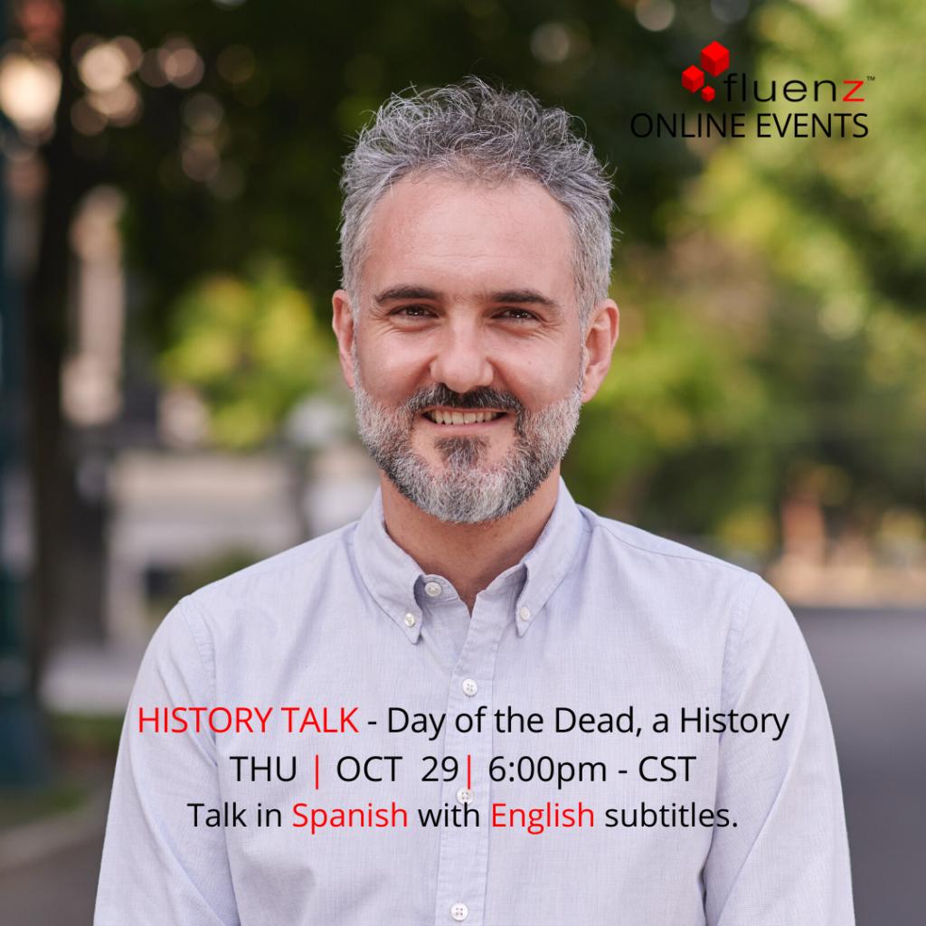 Día de Muertos History Talk at the Online Immersion
