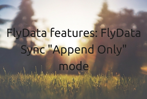 Uncategorized Archives | Page 6 of 13 | FlyData | Real Time MySQL