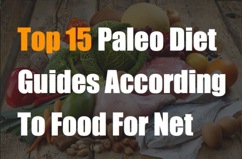 Top 15 Paleo Diet Books (According To Food For Net)