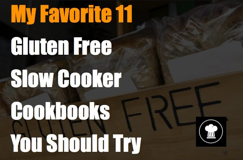 best gluten free slow cooker cookbooks