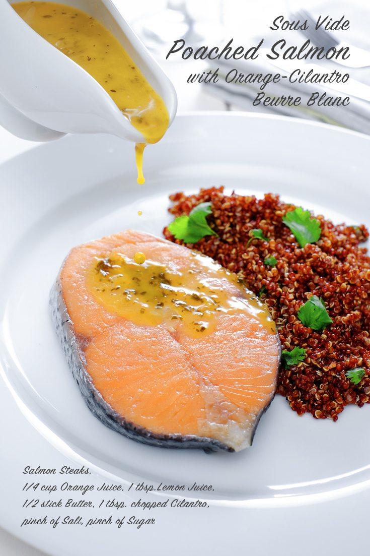 Sous Vide Poached Salmon with Orange-Cilantro Beurre Blanc Full Recipe on FoodForNet.com