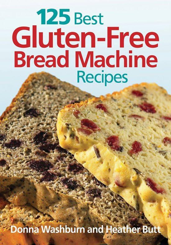 125-Best-Gluten-Free-Bread-Machine-Recipes