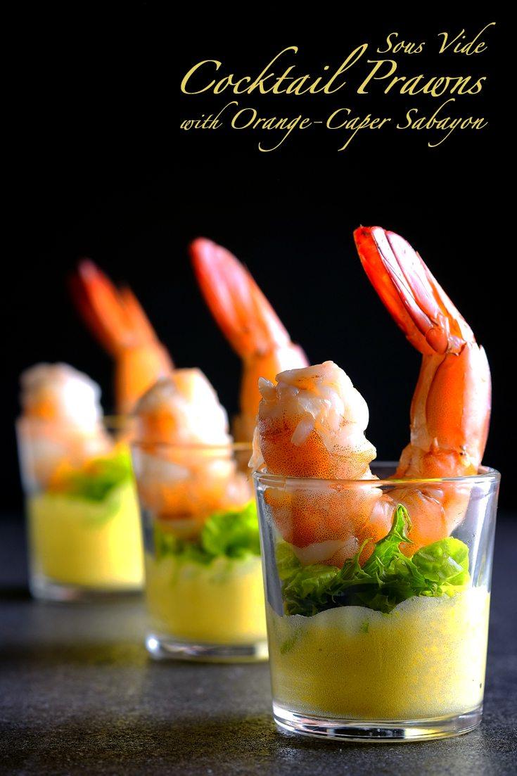 Sous Vide Cocktail Prawns with Orange-Caper Sabayon Full Recipe on FoodForNet.com