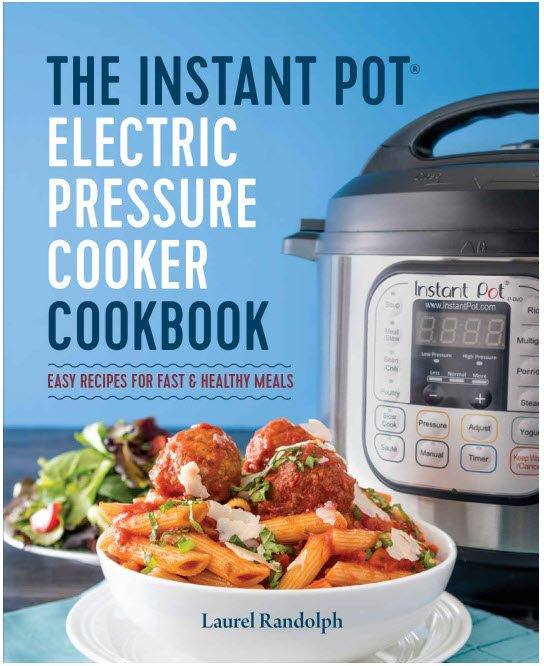The-Instant-Pot-Electric-Pressure-Cooker-Cookbook