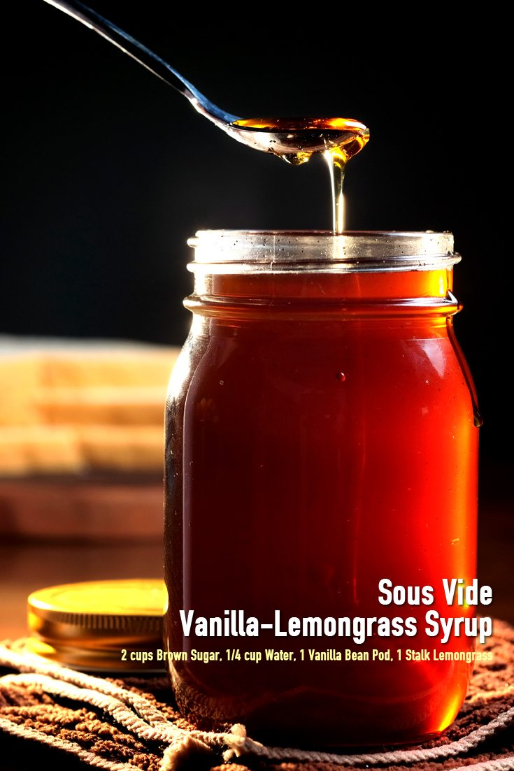 Sous Vide Vanilla-Lemongrass Syrup Full Recipe on FoodForNet.com