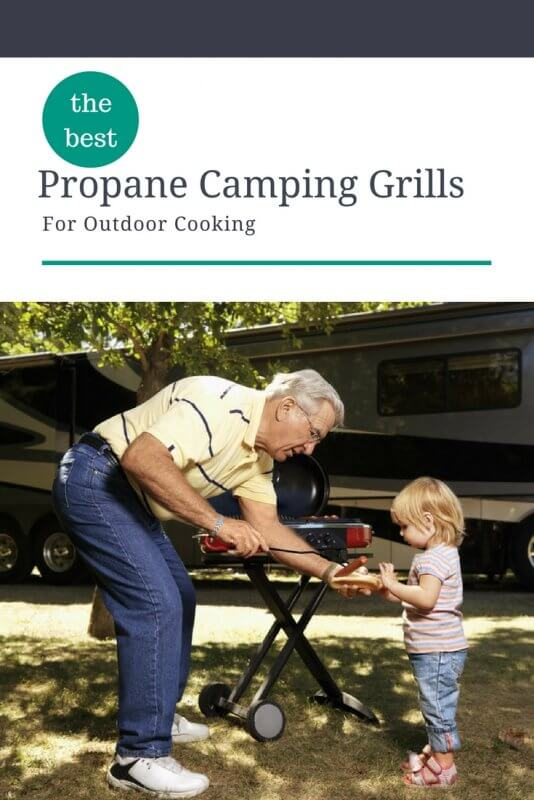 The Best Propane Camping Grills of For Outdoor Cooking