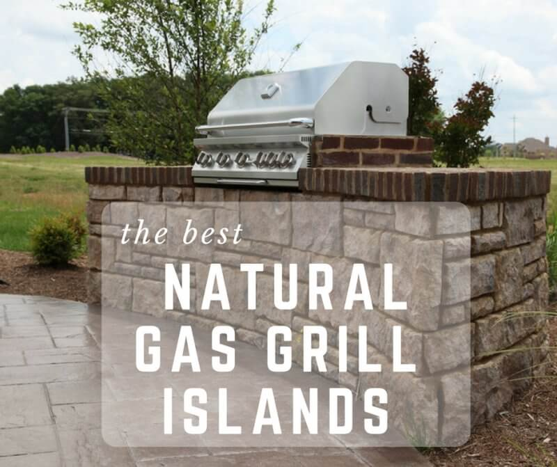 The Best Natural Gas Grill Islands For Your Backyard Summer Parties