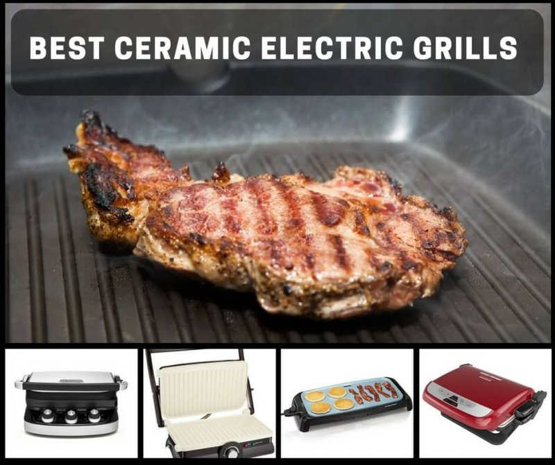 Best Ceramic Electric Grills