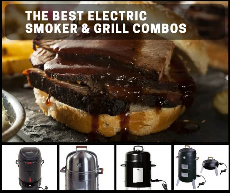 The Best Electric Smoker Grill Combos For Convenient, Home-Smoked Meats