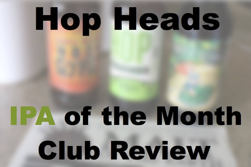 IPA Beer of the Month Club Review
