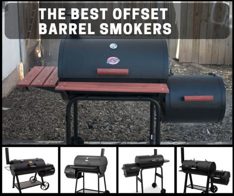 The 5 Best Offset Barrel Smokers Available Online