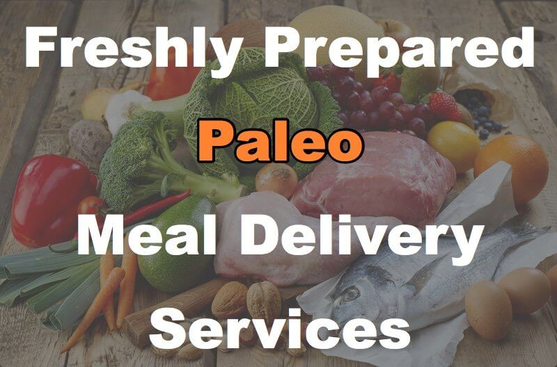 21 Healthy Paleo Meals Delivered Fresh and Ready Eat