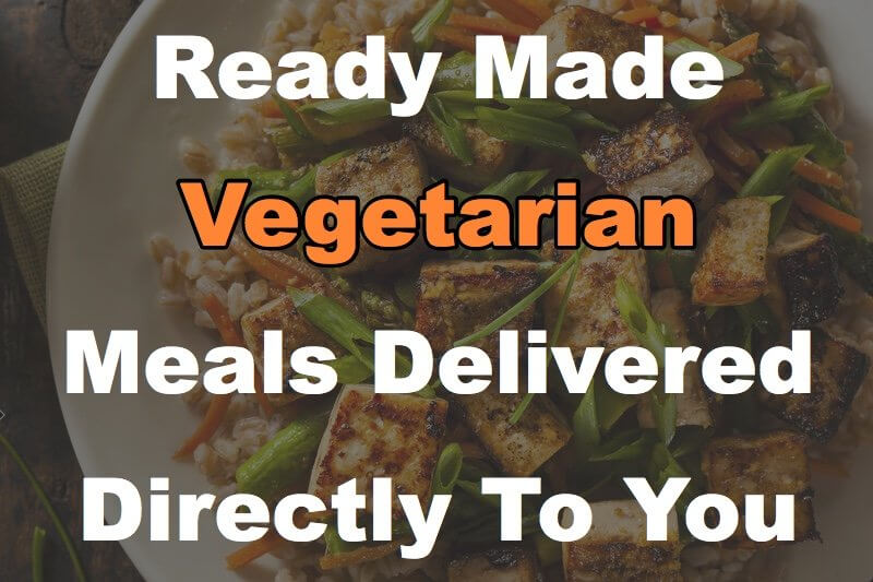These 6 Vegetarian Meal Delivery Services Are Ready Heat & Eat