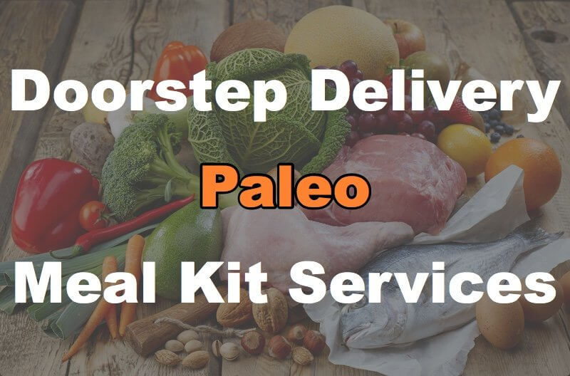 4 Doorstep Delivery Paleo Meal Kit Services