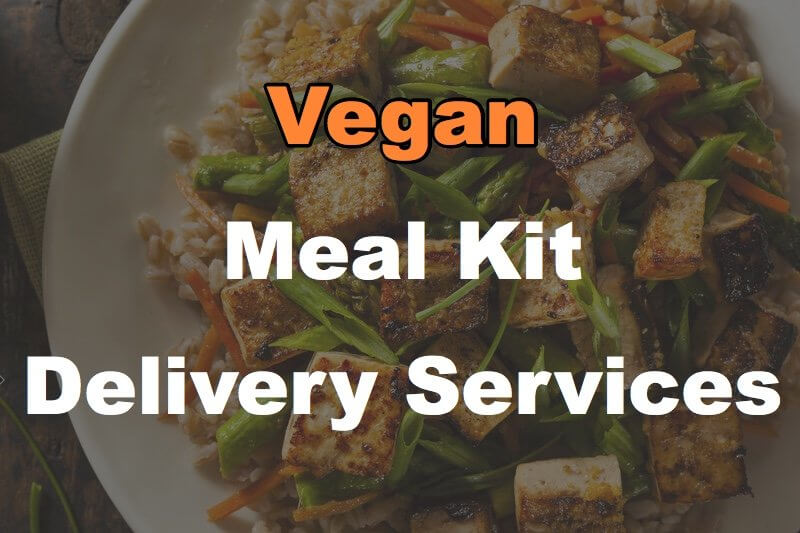 4 Vegan Meal Kit Delivery Services For Fresh, Daily Dining