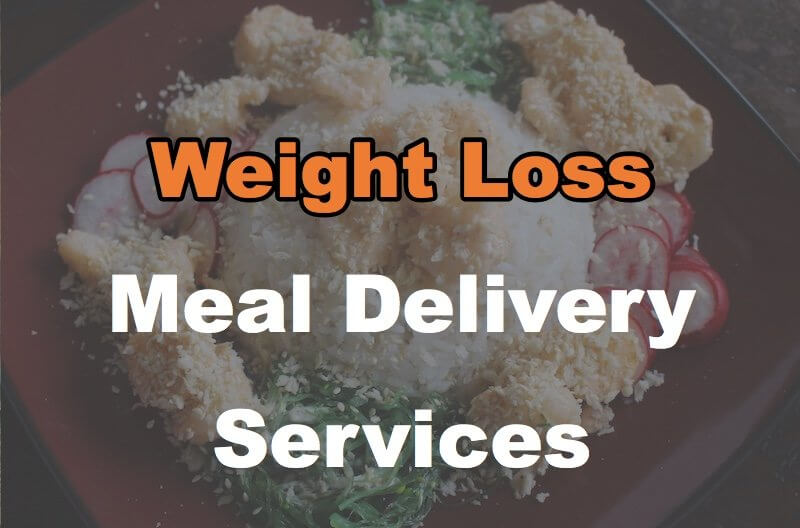 19 Weight Loss Meal Delivery Services You Can Order Online