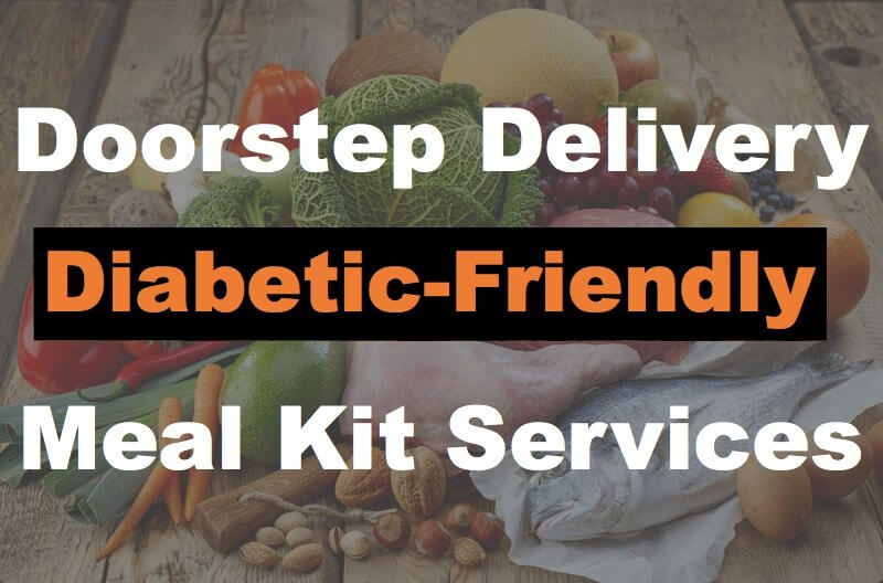 Are There Any Meal Kit Services with Diabetic-Friendy Recipes?