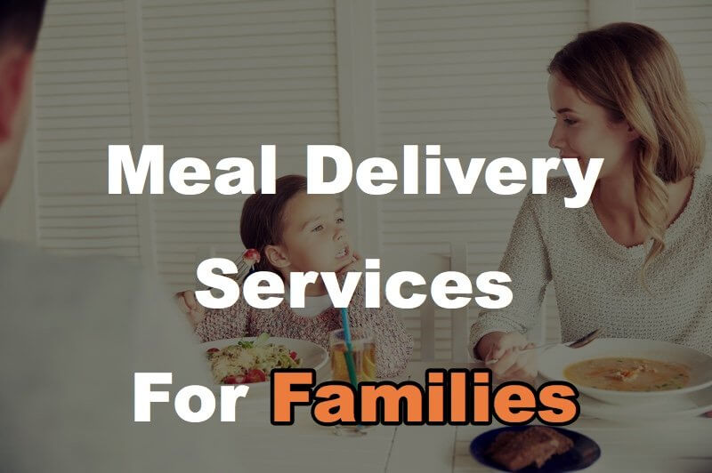 17 Family-Sized Meals Delivered to Your Door