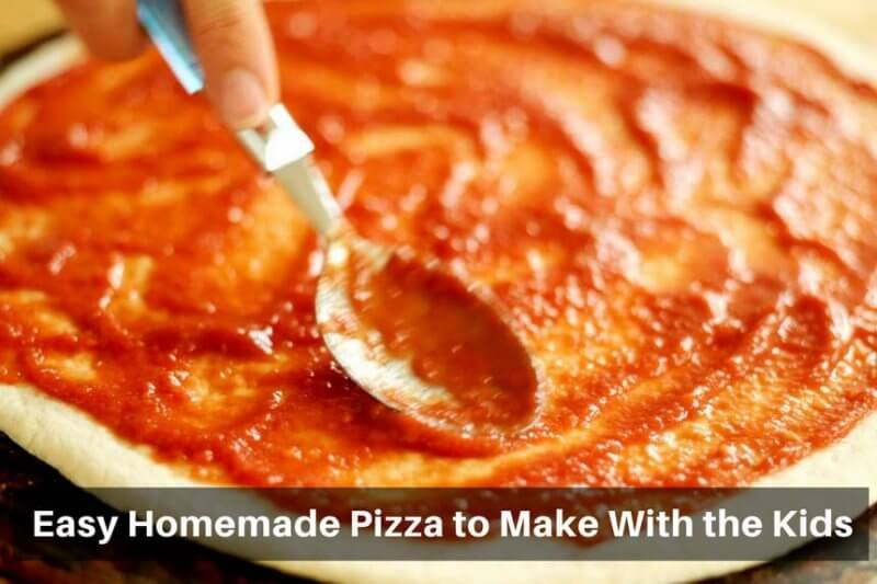Easy Homemade Pizza To Make With The Kids