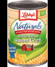 Libby's® Naturals No Salt & No Sugar Added Whole Kernel Sweet...