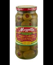 Mezzetta Super Colossal Pimiento Stuffed Spanish Queen Olives