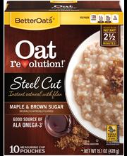 Better Oats™ Steel Cut Maple & Brown Sugar Instant Oatmeal wi...
