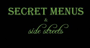 Secret Menus and Side Streets Logo