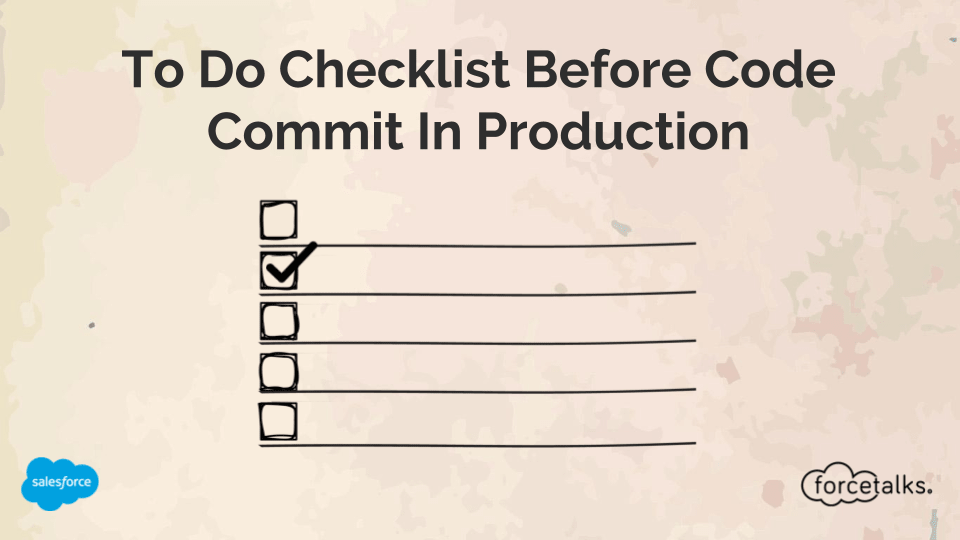 To Do Checklist Before Code Commit In Production
