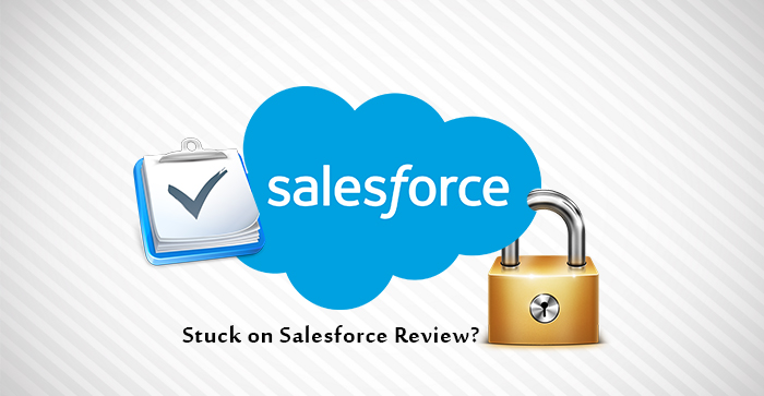 Stuck on the Salesforce Security Review Process?