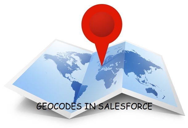 Add Geocodes for Addresses Automatically in Salesforce