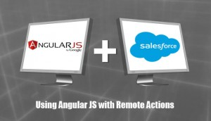 Angular JS with Salesforce Remote Actions