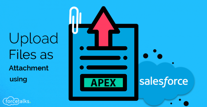 Salesforce Apex - Upload Files as Attachment