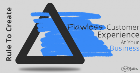 Rule To Create A Flawless Customer Experience At Your Business