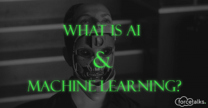 What is AI and Machine Learning?
