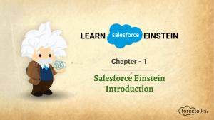 Learn Salesforce Einstein – Chapter 1 (Salesforce Einstein Introduction)