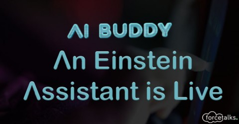 AI Buddy – An Einstein Assistant is Live Now