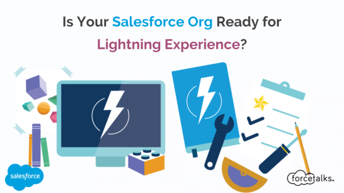 Is Your Salesforce Org Ready for Lightning Experience?