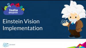 Salesforce Einstein Vision Implementation – India DreamIn17 Presentation / Code