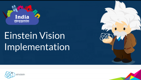 Salesforce Einstein Vision Implementation – India DreamIn17 Presentation / Code