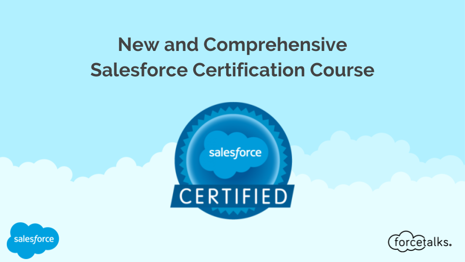Salesforce New And Comprehensive Salesforce Certification Course