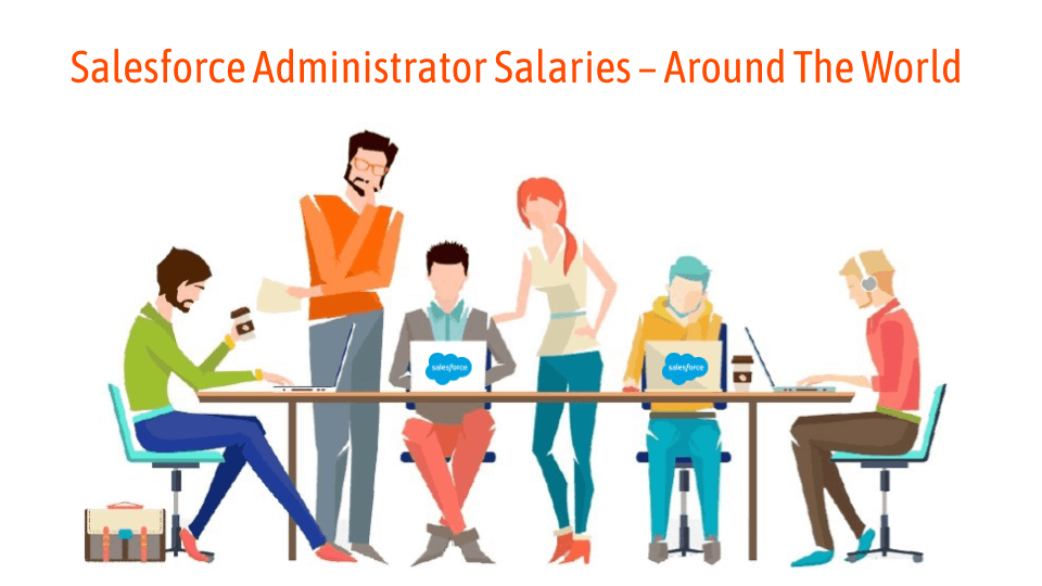 salesforce administrator salaries