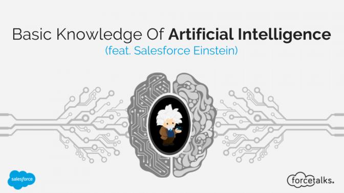 Basic Knowledge Of Artificial Intelligence (feat. Salesforce Einstein)