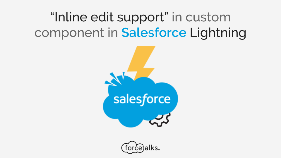 Inline edit support in custom component in Salesforce Lightning