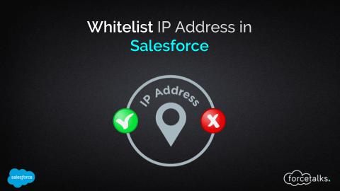 Whitelist IP Address in Salesforce