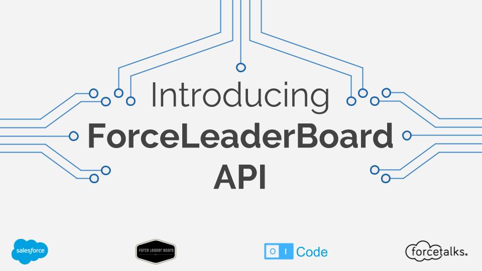 Introducing ForceLeaderBoard API
