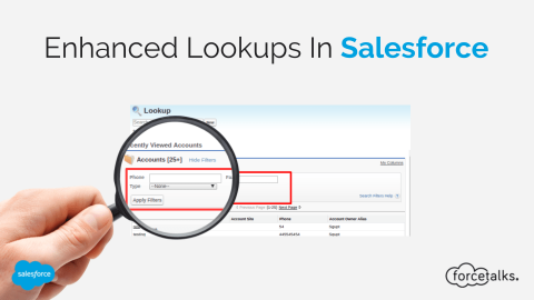 Enhanced Lookups In Salesforce