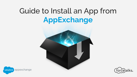 Guide to Install an App from AppExchange
