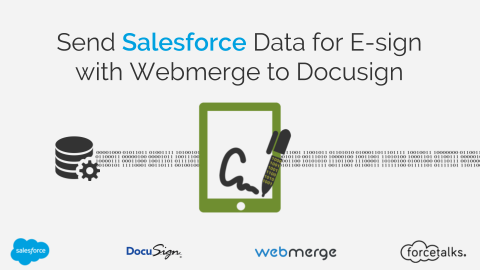 Send Salesforce Data for E-sign with Webmerge to Docusign